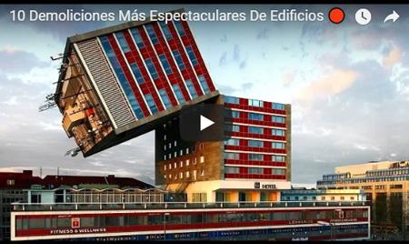 Demoliciones Más Espectaculares De Edificios